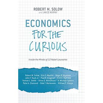 Economics for the Curious by Edited by R Solow