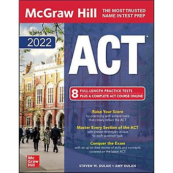 McGrawHill Education ACT 2022 by Steven DulanAmy Dulan