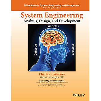 System Engineering Analysis Design and Development by Charles S. Wasson