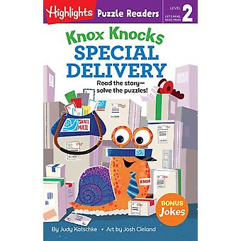 Knox Knocks Special Delivery by Judy Katschke & Illustrated by Josh Cleland