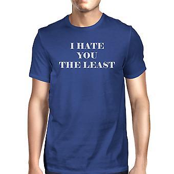 Nienawidzę cię przynajmniej mężczyźni niebieski okrągły dekolt TShirt modny Top graficzny