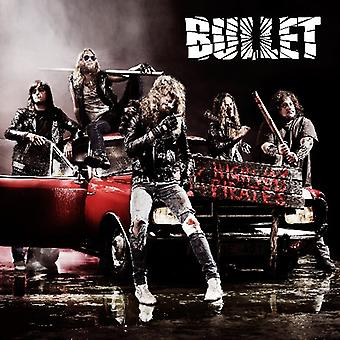 Bullet - Highway Pirates [CD] USA import