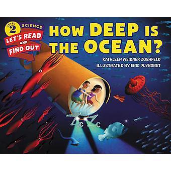 How Deep is the Ocean? by Kathleen Weidner Zoehfeld - Eric Puybaret -
