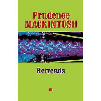 Retreads varovaisuuden Mackintoshin - 9780292752702 kirja
