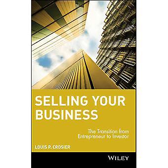 Unternehmensverkauf - den Übergang vom Unternehmer zum Investor b