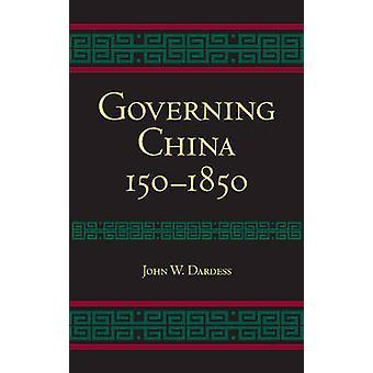 China - 150-1850 durch John W. Dardess - 9781603843119 Buch EZB