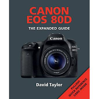 Canon EOS 80D by David Taylor - 9781781452813 Book