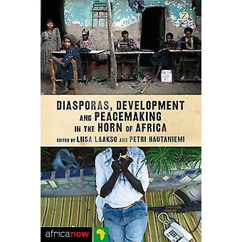 Diasporas - développement et maintien de la paix dans la corne de l'Afrique par Liis