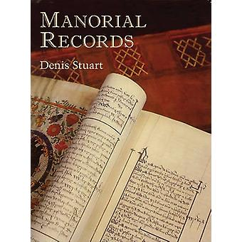 Manorial Records by Denis Stuart - 9781860772993 Book
