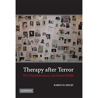 Therapy After Terror - 9/11 - Psychotherapists - and Mental Health by