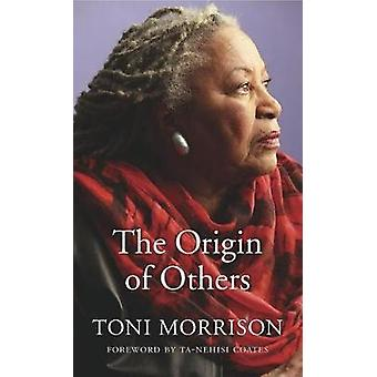 The Origin of Others by Toni Morrison - 9780674976450 Book