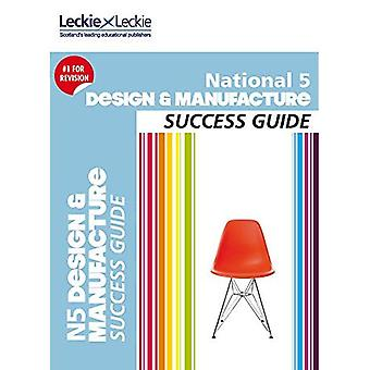 National 5 Design and Manufacture Success Guide (Success Guide)