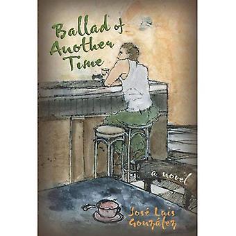 Ballade van een ander tijdstip: een roman