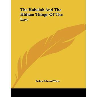 Kabbale et les choses cachées de la loi