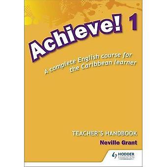 Raggiungere! Insegnante manuale 1: Un corso di inglese per il discente di Caraibi