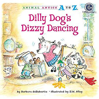 Dilly Dogs Dizzy Dancing