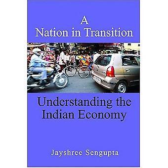 Kansakunnan siirtymävaiheessa: ymmärtää Intian talous