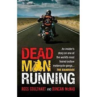 Homem morto Running - história de um Insider sobre um dos mais Feare do mundo