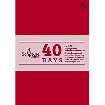 40 días - diario de oración de John por varios autores - libro 9781785065668