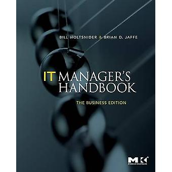 IT Managers Handbook by Holtsnider & Bill