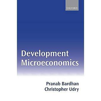 Utveckling Mikroekonomi av Bardhan & Pranab K.