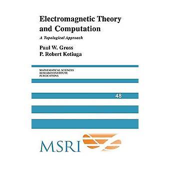 Teoría electromagnética y computación de Paul W Gross