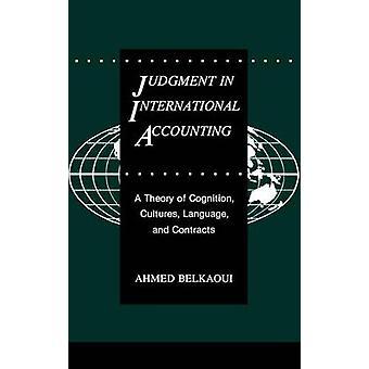 الحكم في نظرية الإدراك المحاسبي الدولي ثقافات اللغة والعقود بأحمد آند رياهيبيلكاوي