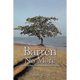 Barren No More by Joseph & Gerard