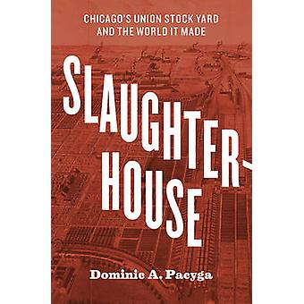 المسلخ-ساحة أسهم الاتحاد في شيكاغو والعالم جعلت من D