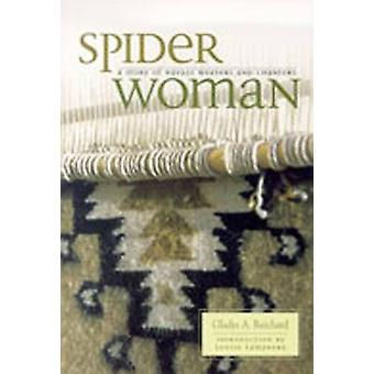 Spider Woman - A Story of Navajo Weavers and Chanters by Gladys Amanda