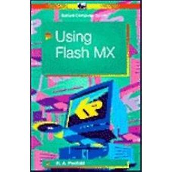 Using Flash MX - BP527 by R. A. Penfold - 9780859345279 Book