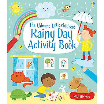 Little Children's Rainy Day Activity Book by Rebecca Gilpin - 9781409