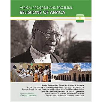 Religions of Africa by Lora Friedenthal - Dorothy Kavanaugh - 9781422