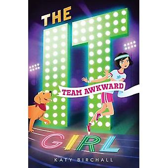Team Awkward by Katy Birchall - 9781481463652 Book