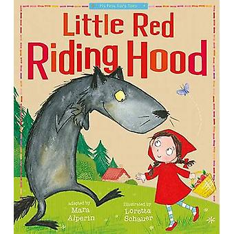 Little Red Riding Hood by Tiger Tales - Loretta Schauer - 97815892545
