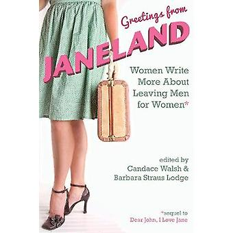 Greetings from Janeland - Women Write More About Leaving Men for Women
