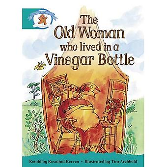 Alphabétisation Edition Storyworlds Stage 6, une fois sur un monde de temps, la vieille femme qui vivait dans une bouteille de vinaigre