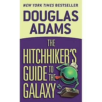 The Hitchhiker's Guide to the Galaxy by Douglas Adams - 9780345391803