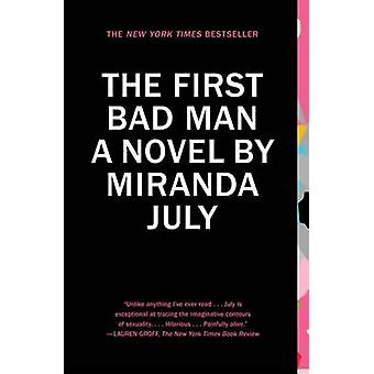 The First Bad Man by Miranda July - 9781439172575 Book