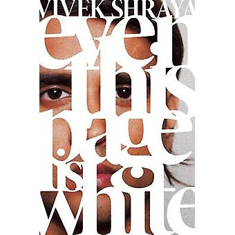 Even This Page Is White by Vivek Shraya - 9781551526416 Book