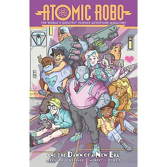 Atomic Robo and the Dawn of a New Era by Brian Clevinger