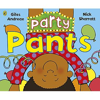 Party Pants by Giles Andreae