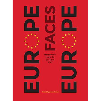 Europe Faces Europe by Edited by Johan Fornas