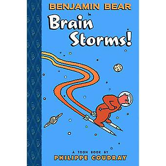 Benjamin Bear in Brain Storms  TOON Level 2 by Philippe Coudray