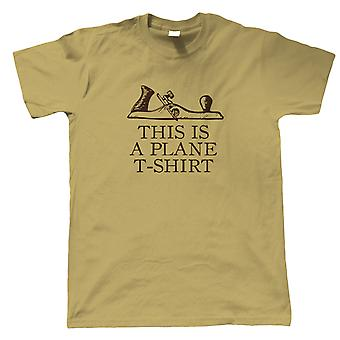 This Is A Plane T-Shirt Funny Joiner Carpenter Mens Funny T-Shirt, Gift Him Dad