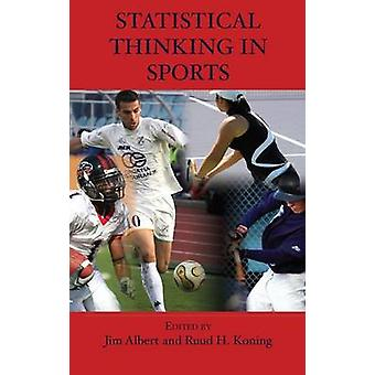 Statistical Thinking in Sports by Albert & Jim