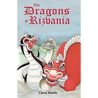 The Dragons of Rizvania by Handy & Carol