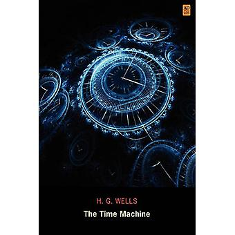 The Time Machine Ad Classic by Wells & H. G.