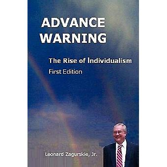 Vorwarnung für den Aufstieg des Individualismus von Zagurskie Jr & Leonard