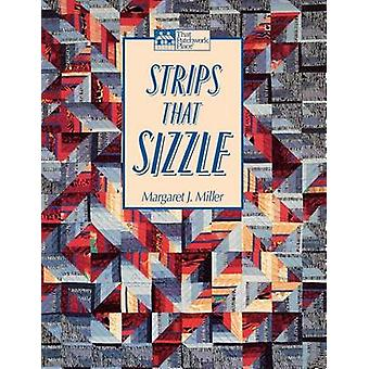 Strips That Sizzle  Print on Demand Edition by Miller & Margaret